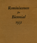 Reminiscences for Biennial, 1931