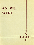 As We Were, 1840-1940 by Bridgewater State Teachers College