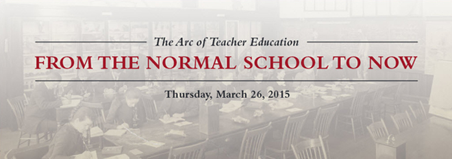 The Arc of Teacher Education: From Normal Schools to Now