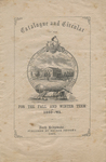 Catalogue and Circular of the State Normal School, Bridgewater, Massachusetts for the Fall and Winter Term of 1860-'61