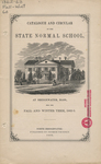 Catalogue and Circular of the State Normal School at Bridgewater, Mass. for the Fall and Winter Term, 1862-3 by Bridgewater State Normal School