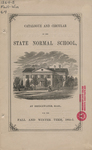 Catalogue and Circular of the State Normal School at Bridgewater, Mass. for the Fall and Winter Term, 1864-5
