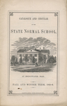 Catalogue and Circular of the State Normal School at Bridgewater, Mass. for the Fall and Winter Term, 1868-9 by Bridgewater State Normal School