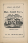 Catalogue and Circular of the State Normal School at Bridgewater, Mass. for the Fall and Winter Term, 1869-70 by Bridgewater State Normal School