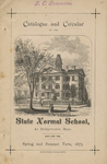 Catalogue and Circular of the State Normal School at Bridgewater, Mass. Eighty-Fifth Term. Spring and Summer Term, 1875