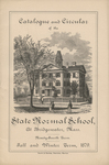 Catalogue and Circular of the State Normal School at Bridgewater, Mass., Ninety-Fourth Term. Fall and Winter Term, 1879
