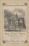 Catalogue and Circular of the State Normal School at Bridgewater, Mass., Ninety-Sixth Term. Fall and Winter Term, 1880