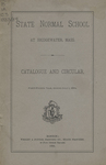 State Normal School at Bridgewater, Mass., Catalogue and Circular. Forty-Fourth Year, ending July 1, 1884 by Bridgewater State Normal School
