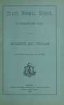 State Normal School at Bridgewater, Mass., Catalogue and Circular. Forty-Third Year, Ending June 27, 1883 by Bridgewater State Normal School