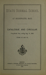 State Normal School at Bridgewater, Mass., Catalogue and Circular. Forty-Ninth Year, Ending Aug. 31, 1889. Terms 112 and 113. by Bridgewater State Normal School