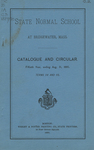 State Normal School at Bridgewater, Mass. Catalogue and Circular. Fiftieth Year, ending Aug. 31, 1890. Terms 114 and 115