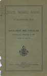 State Normal School at Bridgewater, Mass. Catalogue and Circular. Fifty-first Year, ending Aug. 31, 1891. Terms 116 and 117 by Bridgewater State Normal School