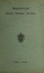 Bridgewater State Normal School. Massachusetts. 1903-1904. Terms 142 and 143 [Catalogue] by Bridgewater State Normal School