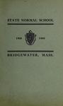 Bridgewater State Normal School. Massachusetts. 1908-1909. Terms 152 and 153 [Catalogue] by Bridgewater State Normal School