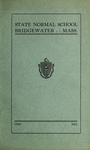 Bridgewater State Normal School. Massachusetts. 1910-1911 [Catalogue]