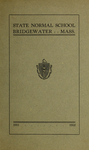 Bridgewater State Normal School. Massachusetts. 1911-1912 [Catalogue]