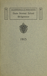 Bridgewater State Normal School. Massachusetts. 1915 [Catalogue]