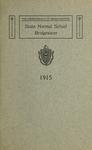 Bridgewater State Normal School. Massachusetts. 1915 [Catalogue] by Bridgewater State Normal School