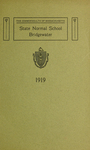 Bridgewater State Normal School. Massachusetts. 1919 [Catalogue]