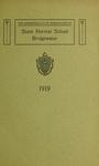 Bridgewater State Normal School. Massachusetts. 1919 [Catalogue] by Bridgewater State Normal School