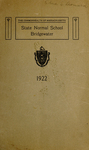 Bridgewater State Normal School. Massachusetts. 1922 [Catalogue]