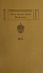 Bridgewater State Normal School. Massachusetts. 1923 [Catalogue] by Bridgewater State Normal School