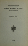 Bridgewater State Normal School. Massachusetts. 1924 [Catalogue]
