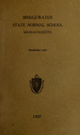 Bridgewater State Normal School. Massachusetts. 1927 [Catalogue] by Bridgewater State Normal School