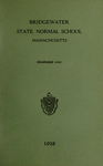 Bridgewater State Normal School. Massachusetts. 1928 [Catalogue]