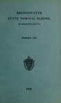 Bridgewater State Normal School. Massachusetts. 1930 [Catalogue] by Bridgewater State Normal School