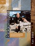 Bridgewater Magazine, Volume 14, Number 1, Fall 2003 by Bridgewater State College