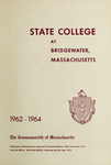 State College at Bridgewater. Massachusetts, 1962-64. [Catalog]