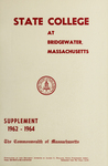 State College at Bridgewater. Massachusetts, 1962-64 Supplement. [Catalog]