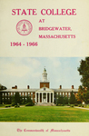 State College at Bridgewater. Massachusetts, 1964-66. [Catalog]
