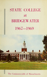 State College at Bridgewater. Massachusetts, 1967-69. [Catalog]