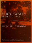 Bridgewater State College, 1970/1971 Catalog by Bridgewater State College