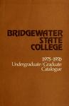 Bridgewater State College 1975-1976 Undergraduate/Graduate Catalogue