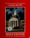 Bridgewater State College Undergraduate/Graduate Catalogue 1992-1993 by Bridgewater State College