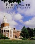 Bridgewater State College Undergraduate/Graduate Catalog 1997-1998