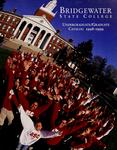 Bridgewater State College Undergraduate/Graduate Catalog 1998-1999 by Bridgewater State College