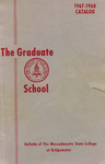 Bulletin of the Massachusetts State College at Bridgewater: Graduate School, 1967-1968 Catalog
