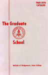 Bulletin of Bridgewater State College: Graduate School, 1969-1970 Catalog