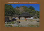 Becoming Ndebele: The Decorated Homes of Matabeleland