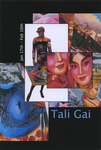The Intersection of Painting, Sculpture, and Assemblage: Tali Gai
