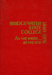 Bridgewater State College: As We Were … As We Are, 1840-1976