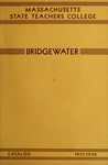Massachusetts State Teachers College, Bridgewater. Catalog for 1937-38