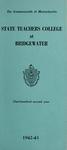 State Teachers College at Bridgewater. 1942-43. [Catalog]