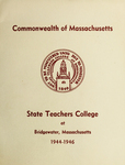 State Teachers College at Bridgewater. 1944-46. [Catalog]