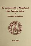 State Teachers College at Bridgewater. 1948-50. [Catalog]
