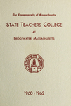 State Teachers College at Bridgewater. 1960-62. [Catalog]
